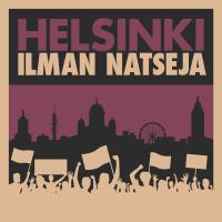 Helsinki ilman natseja -mielenosoitus